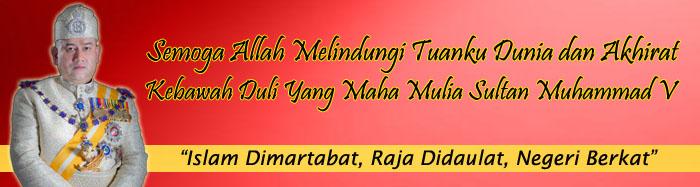 Kebawah Duli Yang Maha Mulia Sultan Muhammad V