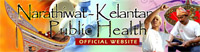 Narathiwat-Kelantan Public Health