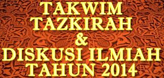 Takwim Tazkirah dan Diskusi Ilmiah Tahun 2014