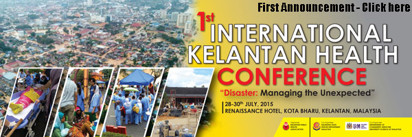 1st International Kelantan Health Conference 2015 - First Announcement