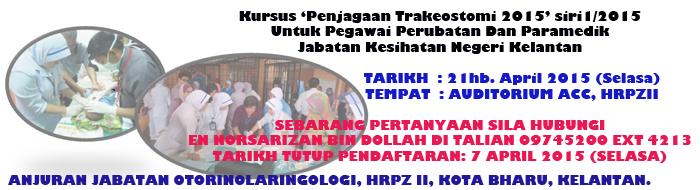 Kursus Penjagaan Trakeostomi 2015