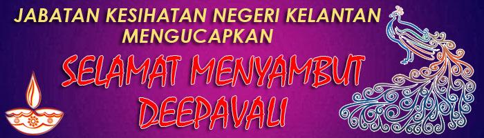 Jabatan Kesihatan Negeri Kelantan Mengucapkan Selamat Menyambut Deepavali