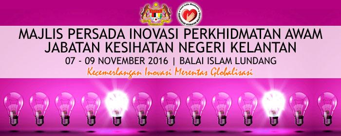 Majlis Persada Inovasi Perkhidmatan Awam JKNK 2016 - Klik Banner utk Muat turun Buku Program