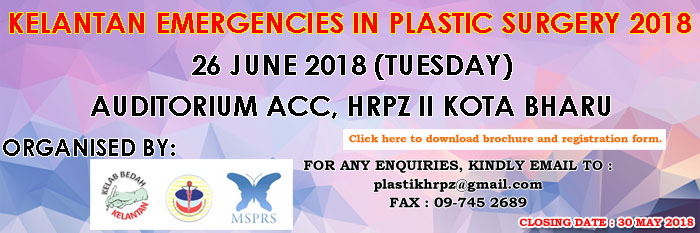 Kelantan Emergencies in Plastic Surgery 2018