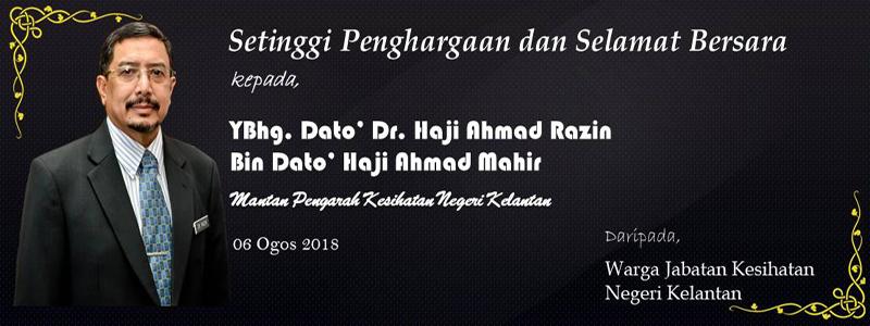 Selamat Bersara Dato Dr. Ahmad Razin bin  Dato Hj Ahmad Mahir