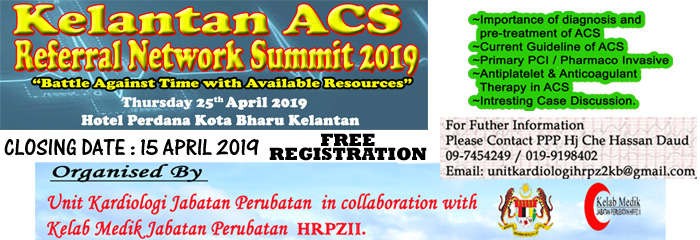 KELANTAN ACS REFERRAL NETWORK SUMMIT 2019