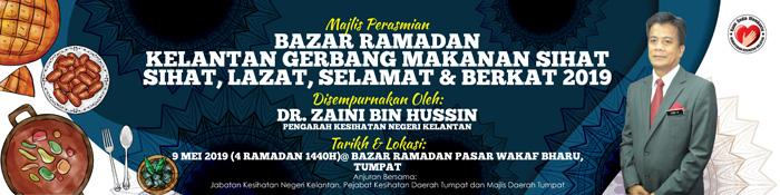Majlis Perasmian Bazar Ramadan Kelantan Tahun 2019