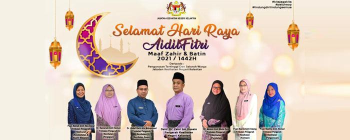 Selamat Hari Raya Aidilfitri, Maaf Zahir dan Batin daripada JKN Kelantan.