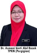 TPKN Pergigian - Dr. Asmani binti Abd Razak